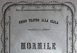 """""""Mormile""""di Gaetano Braga. Opera andata in scena al Teatro alla Scala il 4 febbraio 1862."""